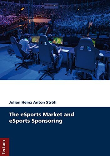 Download The eSports Market and eSports Sponsoring ebook