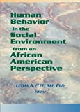 Human Behavior in the Social Environment from an African American Perspective, See, Letha A., 0789009579