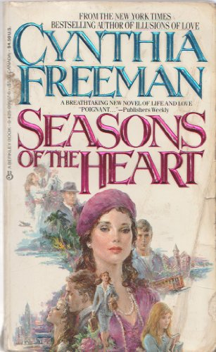 Seasons Of The Heart by Cynthia Freeman