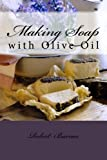 Making Soap, Robert Barnes, 1494404834