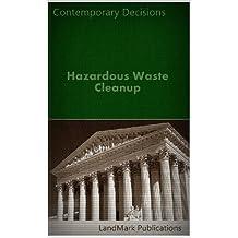 Hazardous Waste Cleanup (Environmental Law Series)