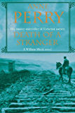 Death of a Stranger (William Monk Mystery, Book 13): A dark journey into the seedy underbelly of Victorian society