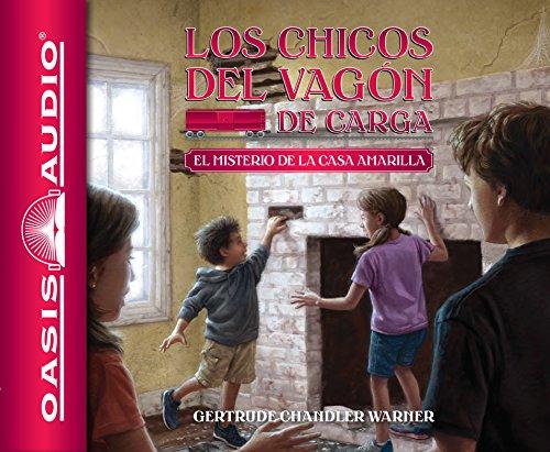 El misterio de la casa amarilla (Spanish Edition) (The Boxcar Children Mysteries)