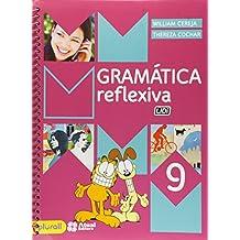 Gramática Reflexiva. 9º Ano