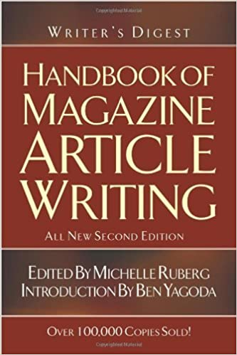 Writer's Digest Handbook of Magazine Article Writing [Paperback] [2004] (Author) Michelle Ruberg