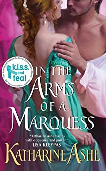 In the Arms of a Marquess (Rogues of the Sea Book 3) by [Ashe, Katharine]
