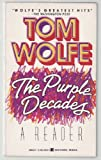 The Purple Decades, Tom Wolfe, 0425103455