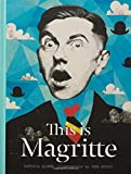 This is Magritte (Artists' Monographs)