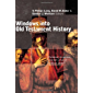 Windows into Old Testament History: Evidence, Argument, and the Crisis of Biblical Israel