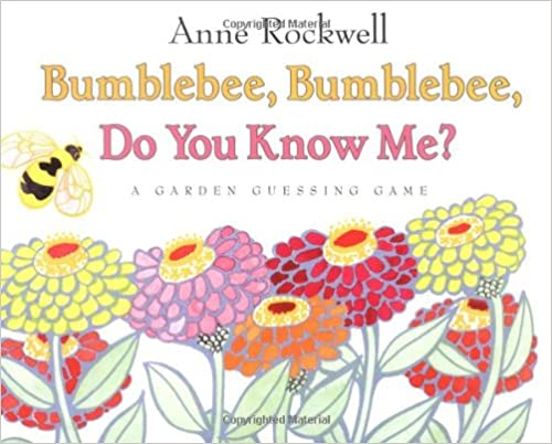 Bumblebee, Bumblebee, Do You Know Me?: A Garden Guessing