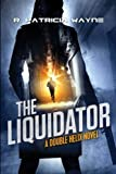 img - for The Liquidator (Double Helix) book / textbook / text book