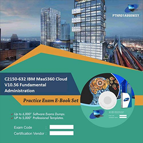 C2150-632 IBM MaaS360 Cloud V10.56 Fundamental Administration for sale  Delivered anywhere in USA