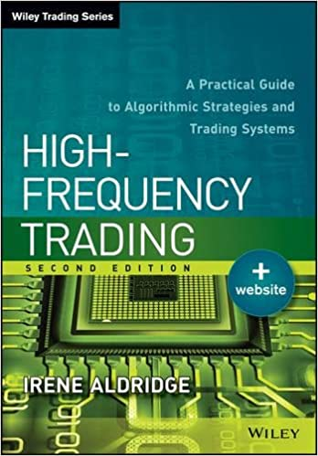 High-frequency trading a practical guide to algorithmic strategies and trading systems pdf download
