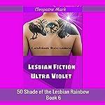 Plus Violet: A Modern Lesbian Romance Fiction: 50 Shades of the Lesbian Rainbow, Book 6 | Cleopatra Mark