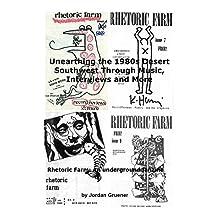 Unearthing the 1980s Desert Southwest Through Music, Interviews and More: Rhetoric Farm: An underground fanzine