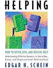 Helping: How to Offer, Give, and Receive Help (The Humble Leadership Series, Book 1)