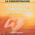 La Concentracion [Concentration] | Barrie Konicov