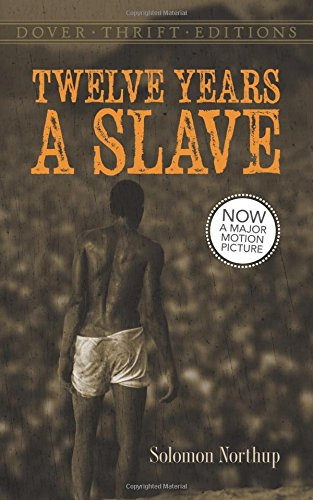 an introduction to the issue of slavery in twelve years a slave by solomon northup