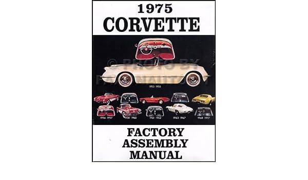 CORVETTE 1975 Assembly Manual 75 Vette Vehicle Parts & Accessories ...