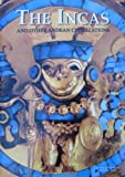 The Incas and Other Andean Civilizations, Maria Longhena and Walter Alva, 1571452206