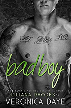 Bad Boy by [Daye, Veronica, Rhodes, Liliana]