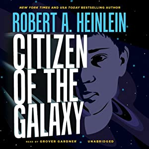 Citizen of the Galaxy Audiobook