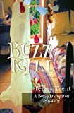 Buzzkill (Pecan Bayou Series) (Volume 4)