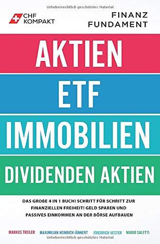 Finanzfundament  Das Große 4 In 1 Buch   Schritt Für Schritt Zur Finanziellen Freiheit  Geld Sparen Und Passives Einkommen An Der Börse Aufbauen