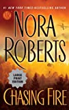 Chasing Fire, Nora Roberts, 0399157611