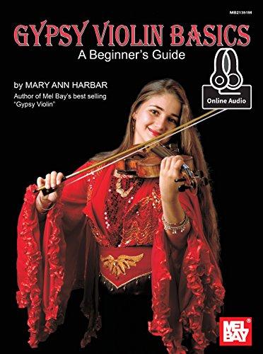 Gypsy Violin Basics: A Beginner's Guide (Gypsy Bay)