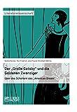 """Der """"Große Gatsby'' und die Goldenen Zwanziger in New York (German Edition)"""