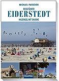 Reiseführer Eiderstedt: Halbinsel mit Charme