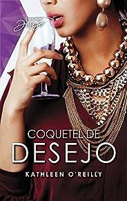 Coquetel de desejo (Desejo Fuego Livro 18)