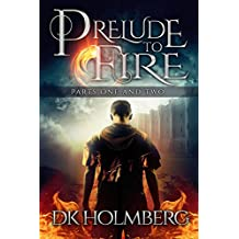 Prelude to Fire: Parts 1 and 2 (The Cloud Warrior Saga Book 0) (English Edition)