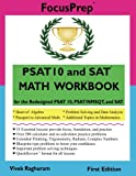 PSAT 10 and SAT MATH WORKBOOK: for the Redesigned PSAT 10, PSAT/NMSQT, and SAT