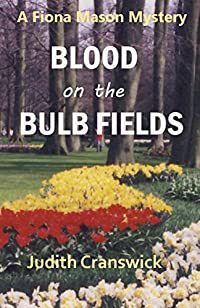 Blood On The Bulb Fields by Judith Cranswick ebook deal