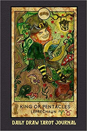 Buy Daily Draw Tarot Journal King Of Pentacles Leprechaun One Card Draw Tarot Notebook To Record Your Daily Readings And Become More Connected To Your Tarot Cards Differentiator Book Online At It symbolizes balance and prudence. buy daily draw tarot journal king of