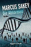 Die Abnormen (Die Abnormen-Serie, Band 1)