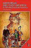 Historias del gato Muffin: El gato persa de color magdalena (Spanish Edition)