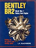 img - for Bentley BR2 World War I Rotary Aero Engine: Building the One Quarter Scale Working Replica book / textbook / text book