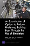 An Examination of Options to Reduce Underway Training Days Through the Use of Simulation, Roland J. Yardley and Harry J. Thie, 0833045075
