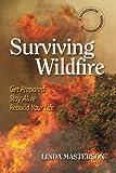 Surviving Wildfire, Linda Masterson, 1936555158