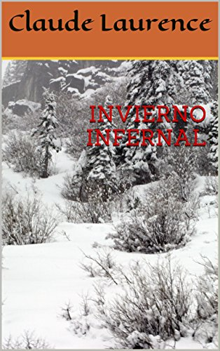 Amazon.com: INVIERNO INFERNAL (Spanish Edition) eBook ...