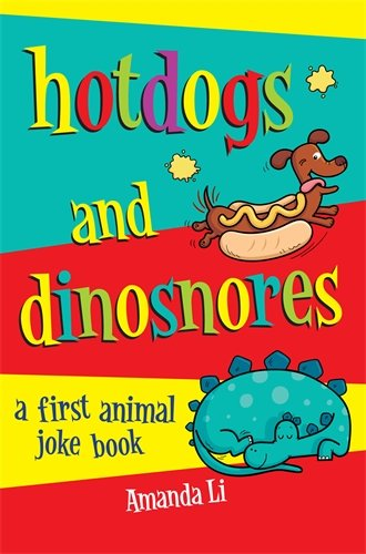Download Hot Dogs and Dinosnores: A First Animal Joke Book ebook