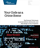 Your Code as a Crime Scene Front Cover