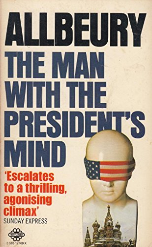 book cover of The Man with the President\'s Mind