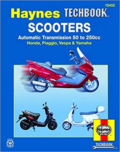 Scooters, Automatic Transmission 50 To 250CC (Haynes Techbook): John