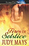Fires of Solstice, Judy Mays, 1419957392
