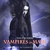 Vampires of Maze: Beautiful Immortals, Series Two, Book 6 | Tim O'Rourke