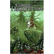 Corpus Hermeticum 2: Les Hautes Terres (French Edition)